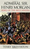 Henry Morgan- King of the Buccaneers