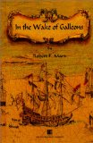In The Wake of Galleons- book