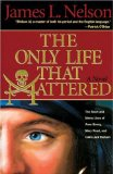 The Only Life That Mattered- Book